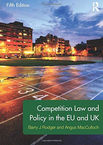 9780415538831: Competition Law and Policy in the EU and UK