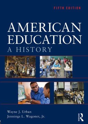9780415539128: American Education: A History