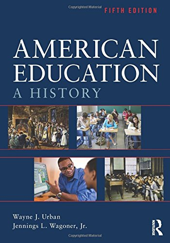 9780415539135: American Education: A History