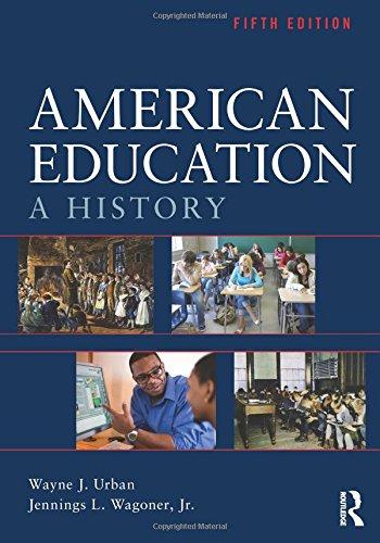9780415539135: American Education: A History