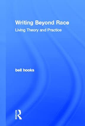 9780415539142: Writing Beyond Race: Living Theory and Practice