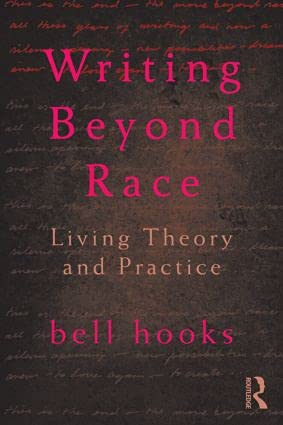 9780415539159: Writing Beyond Race: Living Theory and Practice