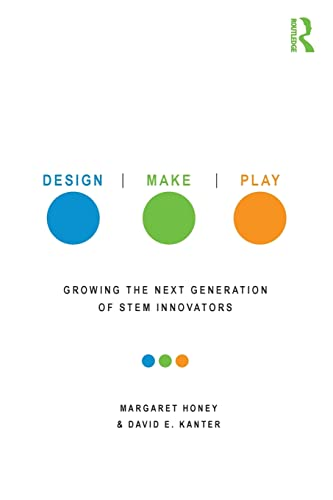 9780415539203: Design, Make, Play: Growing the Next Generation of Stem Innovators