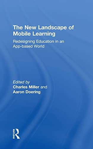 9780415539234: The New Landscape of Mobile Learning: Redesigning Education in an App-Based World