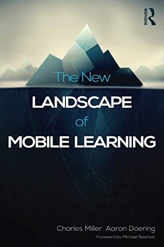 9780415539241: The New Landscape of Mobile Learning: Redesigning Education in an App-Based World