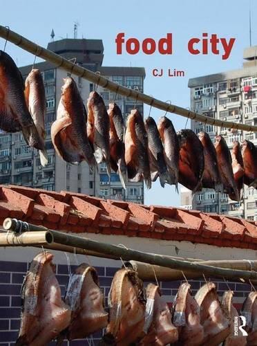 9780415539265: Food City