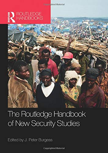 9780415539333: The Routledge Handbook of New Security Studies (Routledge Handbooks)