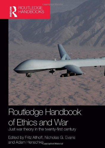 9780415539340: Routledge Handbook of Ethics and War: Just War Theory in the 21st Century (Routledge International Handbooks)