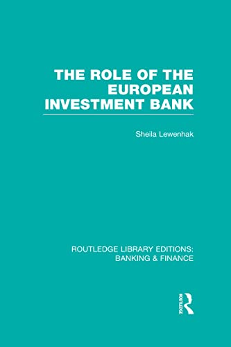 9780415539364: The Role of the European Investment Bank (RLE Banking & Finance)