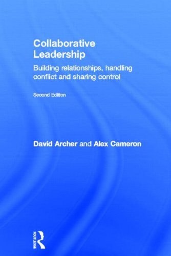 9780415539487: Collaborative Leadership: Building Relationships, Handling Conflict and Sharing Control