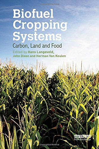 9780415539531: Biofuel Cropping Systems: Carbon, Land and Food