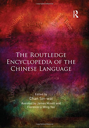 9780415539708: The Routledge Encyclopedia of the Chinese Language
