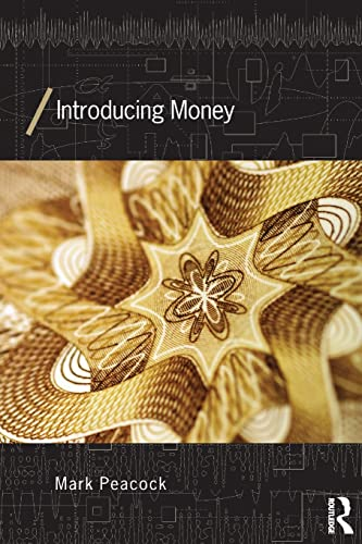 9780415539883: Introducing Money