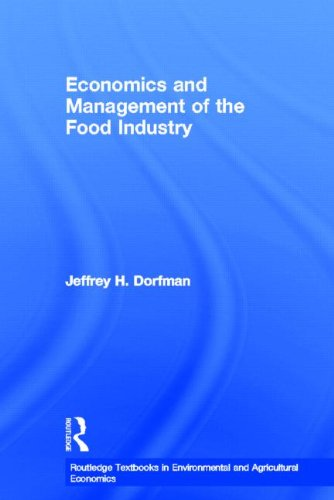 9780415539913: Economics and Management of the Food Industry (Routledge Textbooks in Environmental and Agricultural Economics)