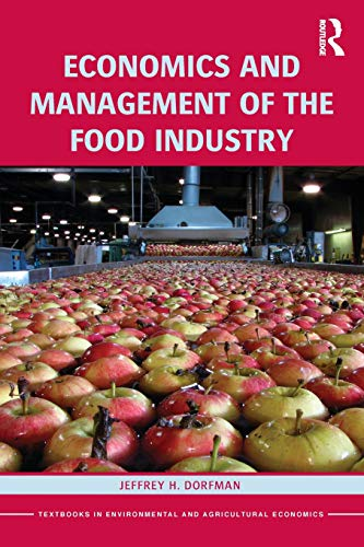 9780415539920: Economics and Management of the Food Industry (Routledge Textbooks in Environmental and Agricultural Economics)