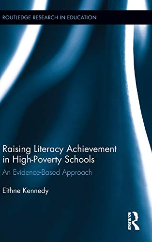 9780415540049: Raising Literacy Achievement in High-Poverty Schools: An Evidence-Based Approach (Routledge Research in Education)
