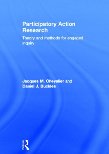 9780415540315: Participatory Action Research: Theory and Methods for Engaged Inquiry