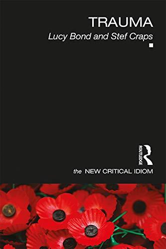9780415540421: Trauma (The New Critical Idiom)