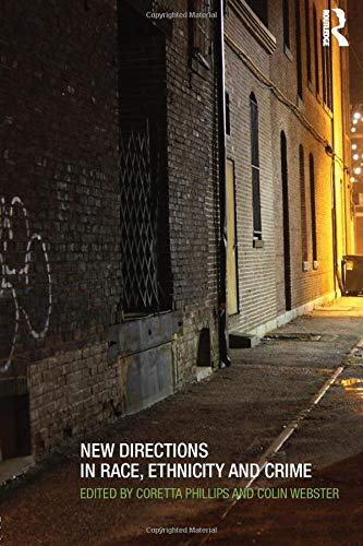 9780415540490: New Directions in Race, Ethnicity and Crime