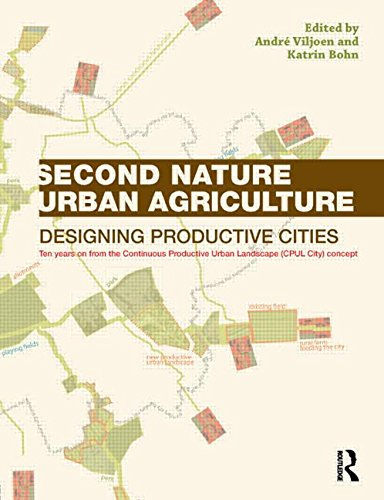 9780415540582: Second Nature Urban Agriculture: Designing Productive Cities