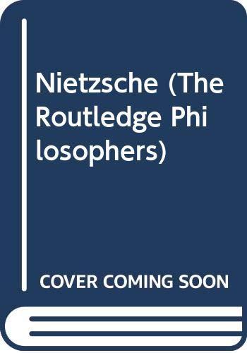 9780415540636: Nietzsche (The Routledge Philosophers)