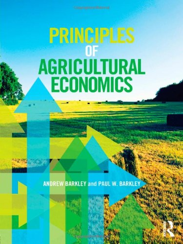 9780415540704: Principles of Agricultural Economics (Routledge Textbooks in Environmental and Agricultural Economics)