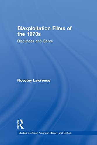 9780415540957: Blaxploitation Films of the 1970s: Blackness and Genre (Studies in African American History and Culture)
