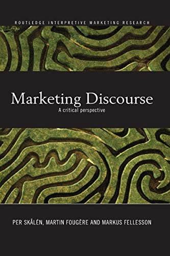 9780415541671: Marketing Discourse: A Critical Perspective