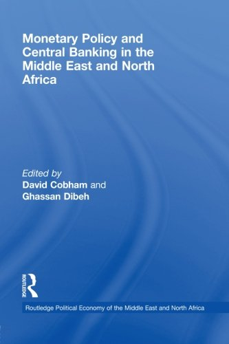 9780415541732: Monetary Policy and Central Banking in the Middle East and North Africa