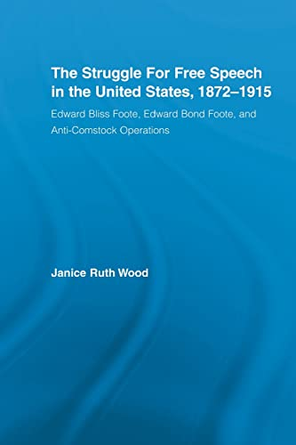The Struggle for Free Speech in the: Wood, Janice Ruth