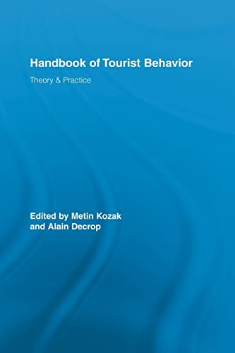 9780415542814: Handbook of Tourist Behavior: Theory & Practice (Routledge Advances in Tourism)