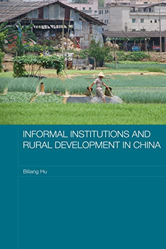 9780415542852: Informal Institutions and Rural Development in China