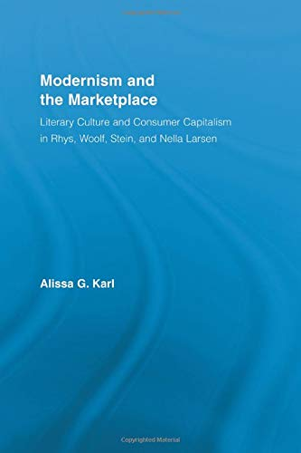 9780415542906: Modernism and the Marketplace (Literary Criticism and Cultural Theory)