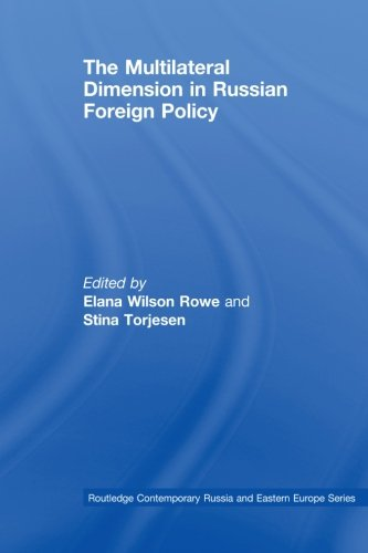 9780415542920: The Multilateral Dimension in Russian Foreign Policy (Routledge Contemporary Russia and Eastern Europe Series)