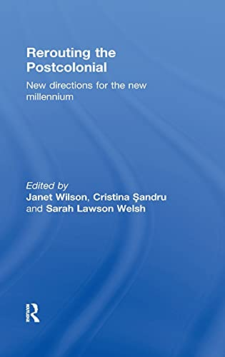 9780415543248: Rerouting the Postcolonial: New Directions for the New Millennium