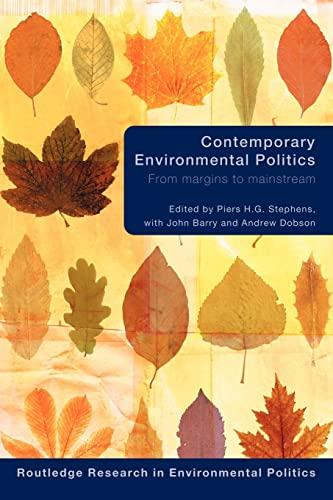 9780415543385: Contemporary Environmental Politics: From Margins to Mainstream