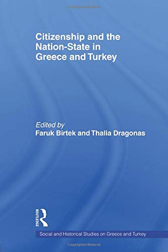9780415543545: Citizenship and the Nation-State in Greece and Turkey