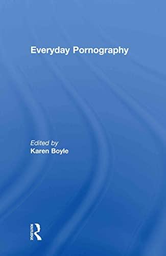 9780415543781: Everyday Pornography