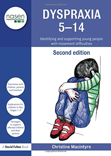 9780415543965: Dyspraxia 5-14: Identifying and Supporting Young People with Movement Difficulties (nasen spotlight)