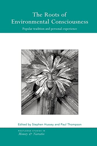 The Roots of Environmental Consciousness: Popular Tradition and Personal Experience