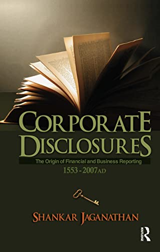 9780415544269: Corporate Disclosures: The Origin of Financial and Business Reporting 1553 - 2007 AD