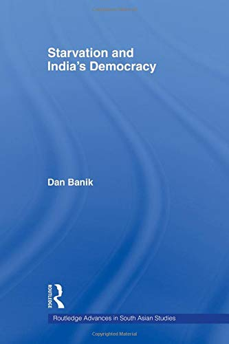 9780415544658: Starvation and India's Democracy (Routledge Advances in South Asian Studies)