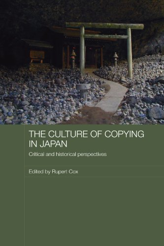 9780415545396: The Culture of Copying in Japan: Critical and Historical Perspectives