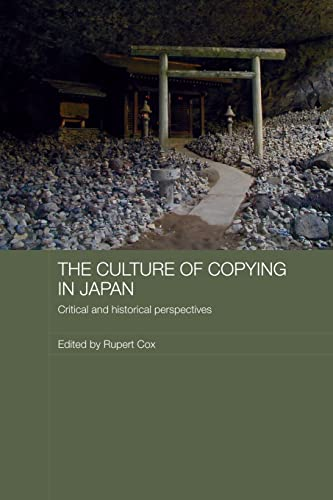 9780415545396: The Culture of Copying in Japan: Critical and Historical Perspectives (Japan Anthropology Workshop Series)