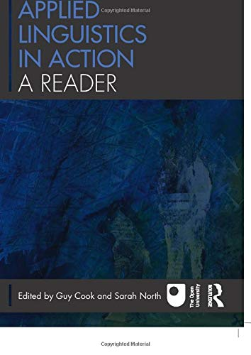 Applied Linguistics in Action: A Reader: Cook, Guy