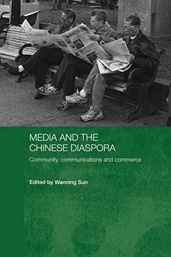 9780415545631: Media and the Chinese Diaspora: Community, Communications and Commerce (Routledge Medic, Culture and Social Change in Asia)