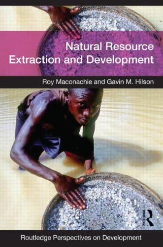 9780415545716: Natural Resource Extraction and Development (Routledge Perspectives on Development)
