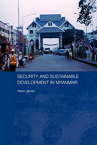9780415545747: Security and Sustainable Development in Myanmar (Routledge Contemporary Southeast Asia Series)