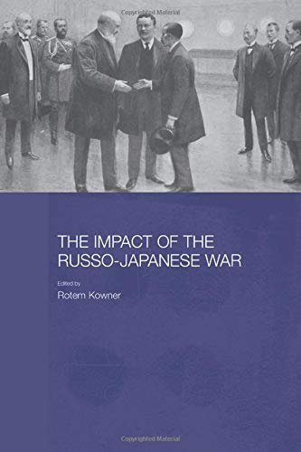 9780415545822: The Impact of the Russo-Japanese War (Routledge Studies in the Modern History of Asia)