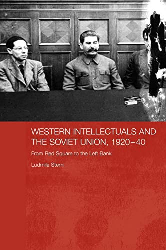 9780415545853: Western Intellectuals and the Soviet Union, 1920-40 (BASEES/Routledge Series on Russian and East European Studies)
